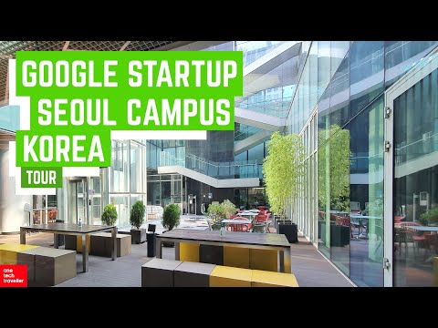 A Day at Google for Startups Campus in Seoul, Korea | 1TT