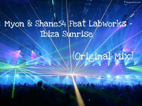 Myon & Shane 54 Feat Labworks - Ibiza Sunrise (Original Mix)