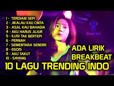 10-lagu-trending-breakbeat-indonesia-2019-(lirik)