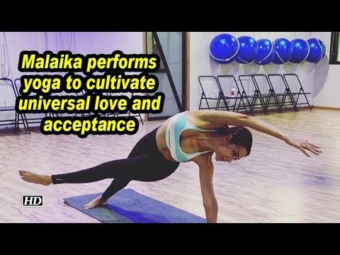 Malaika performs yoga to cultivate universal love and acceptance