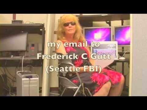 Email to Frederick C Gutt (FBI)  video by Janet Christensen OBrein