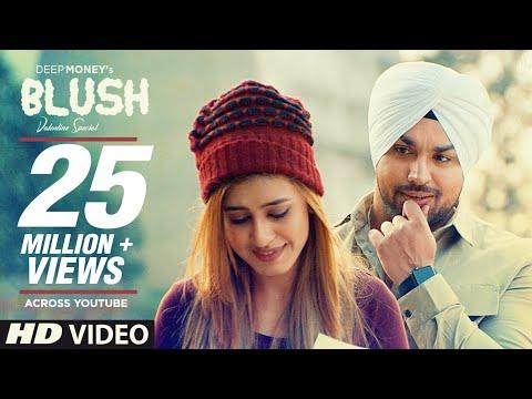 Deep Money: Blush Full Song  Enzo  Mintu Sohi  Latest Punjabi Songs 2017  T-series