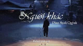 Người Khác ( Piano RnB Version ) - Phan Mạnh Quỳnh  || Lyrics Video 🎵