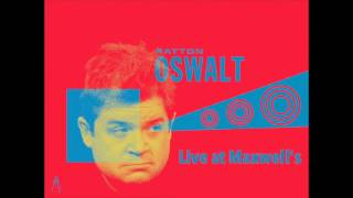 Patton Oswalt - Live At Maxwell's  Bootleg   07/12  - Relationships & The Movies