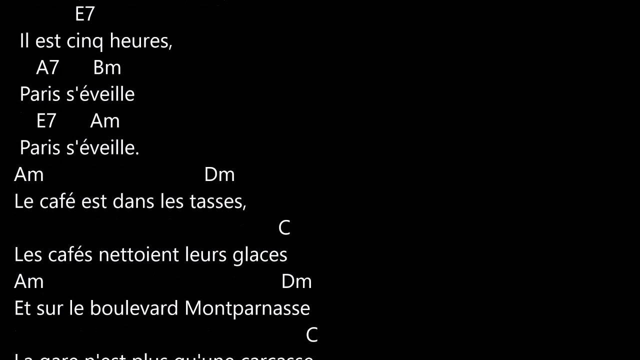 PAROLES ET ACCORDS / IL EST 5 HEURES PARIS S 'EVEILLE ...