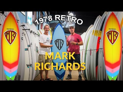 Mark Richards 1978 Retro Surfboard Overview With Mark Richards