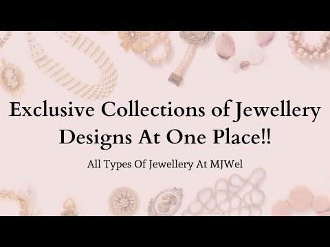 All Types Of Jewellery At MJWel | Pearl Jewellery | Artificial Jewellery | Gold & Silver Jewellery |