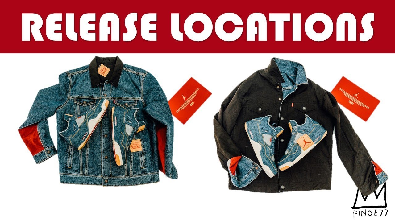 e8dab2a1354 LEVIS AIR JORDAN 4 RELEASE LOCATIONS, AIR JORDAN 1 6 RINGS, JUST DO IT  COLLECTION,