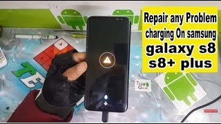How To fix and Repair any Problem charging On samsung galaxy s8 s8+ plus