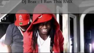 Birdman Feat. Lil Wayne, Young Buck - I Run This (DJ Brax Remix)