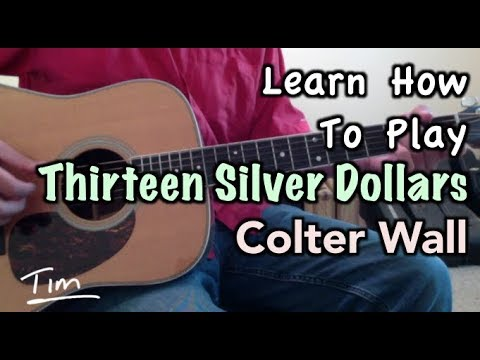 Thirteen Silver Dollars Colter Wall Guitar Lesson, Chords, and ...