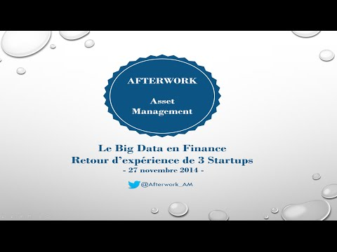 Afterwork Asset Management - Le bigdata en Finance