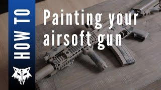 How To: Painting y๐ur Airsoft Gun