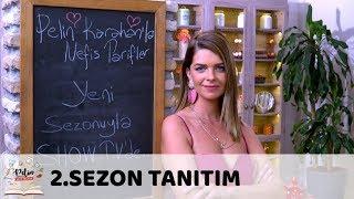 Pelin Karahan'la Nefis Tarifler 17 Eylül'de Show TV'de!