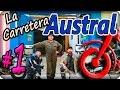 La Carretera Austral. Episodio (1/7). El día antes del día D. La vuelta al mundo en moto