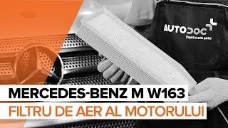 Cum se inlocuiesc filtru de aer motor pe MERCEDES-BENZ M W163 TUTORIAL   AUTODOC