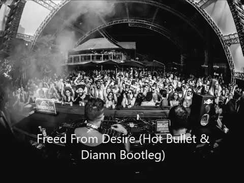Gala - Freed From Desire (Hot Bullet & Diamn Bootleg)