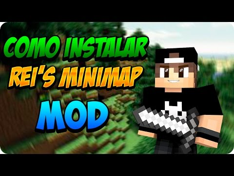 MINECRAFT TUTORIAL : COMO INSTALAR REI'S MINIMAP MOD 1.8