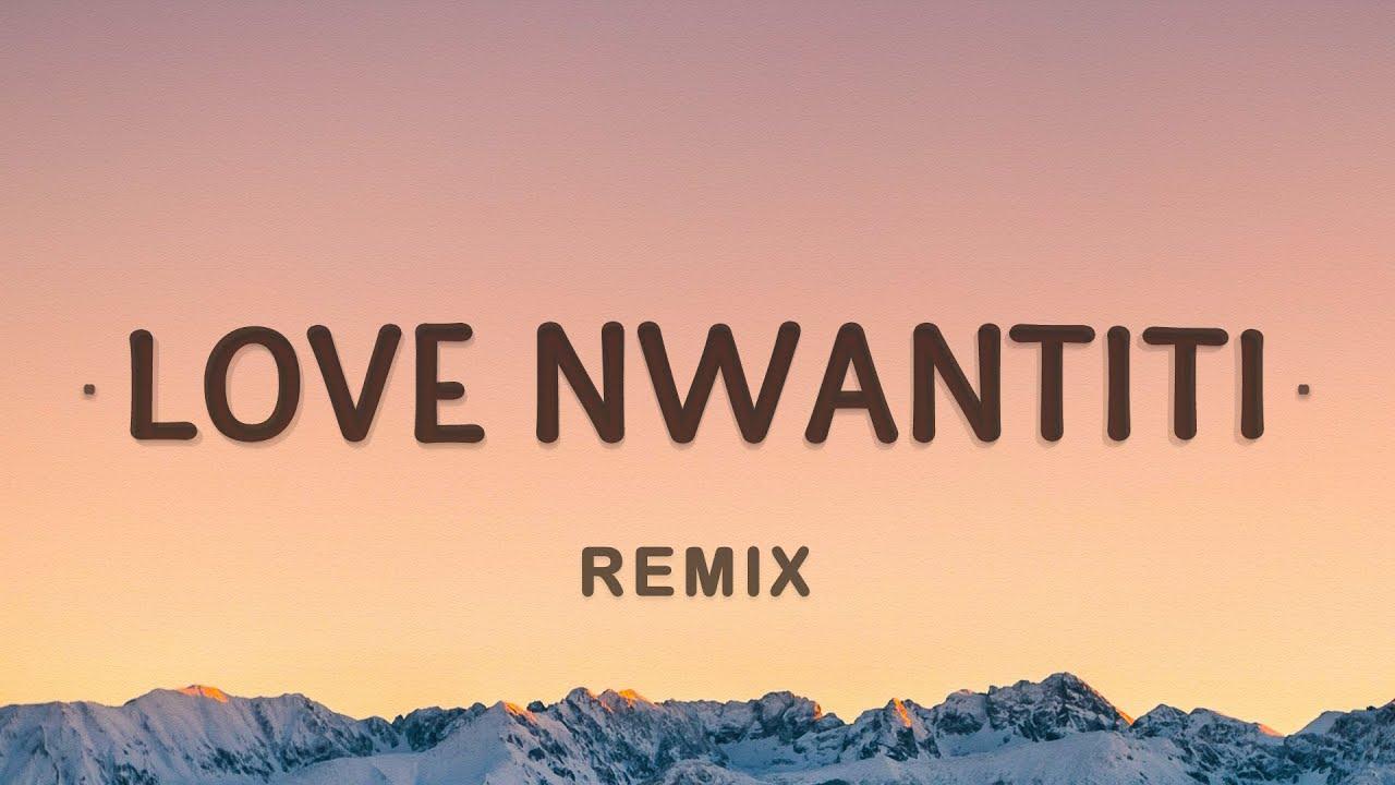 CKay, ElGrandeToto – love nwantiti (Remix Lyrics)