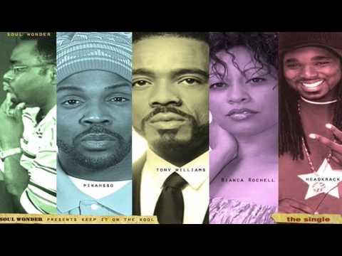Soul Wonder Keep It On The Kool Ft Tony Williams H...