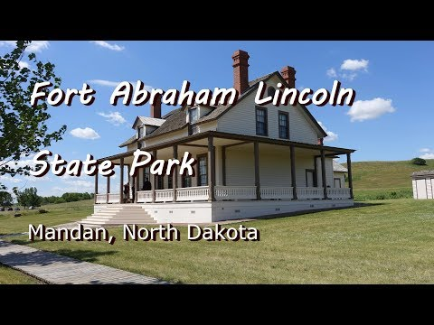 Fort Abraham Lincoln State Park - Mandan, ND