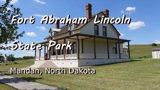 Fort Abraham Lincoln Stąte Park - Mandan, ND