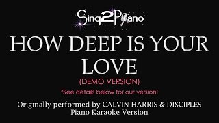How Deep Is Your Love (Piano karaoke demo) Calvin Harris & Disciples