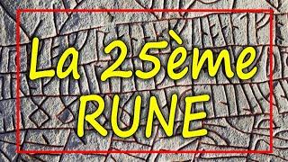 LA 25ème RUNE