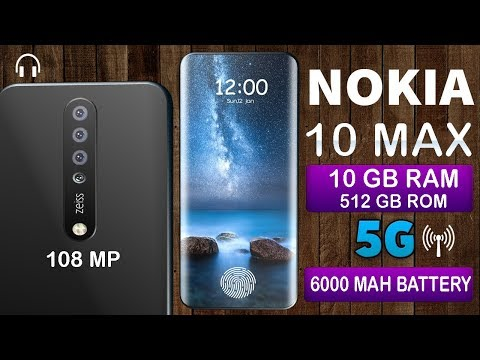 Nokia 10 MAX 2018,Full Specs, Price, Review, Release Date, Features    10GB RAM    COMING SOON