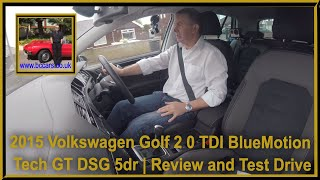 Review and Virtual Video Test Drive In Our Volkswagen Golf 2 0 TDI BlueMotion Tech GT DSG 5dr KM15JK