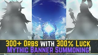 5 Streamer Luck 300 Orbs on the Mythic Heroes Banner FEH Summons Fire Emblem Heroes