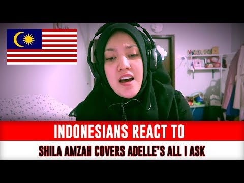 Indonesians React To Shila Amzah covers Adelle's ALL I ASK