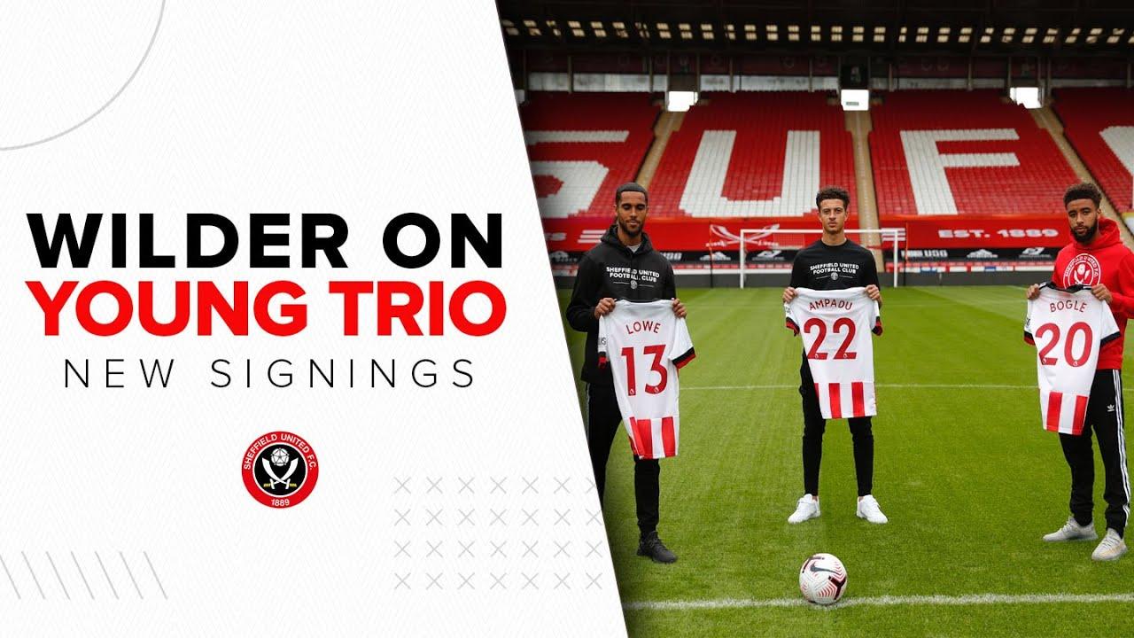 Chris Wilder on triple signing | Sheffield United transfers