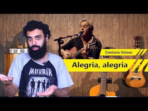 Analisando a letra - Alegria, alegria - Caetano Veloso