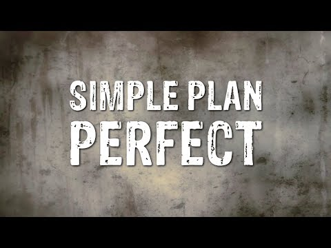 Simple Plan  Perfect Lyrics