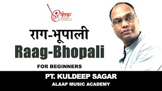 Raag Bhopali for the Beginners of Hindustani Music by Pt. Kuldeep Sagar.