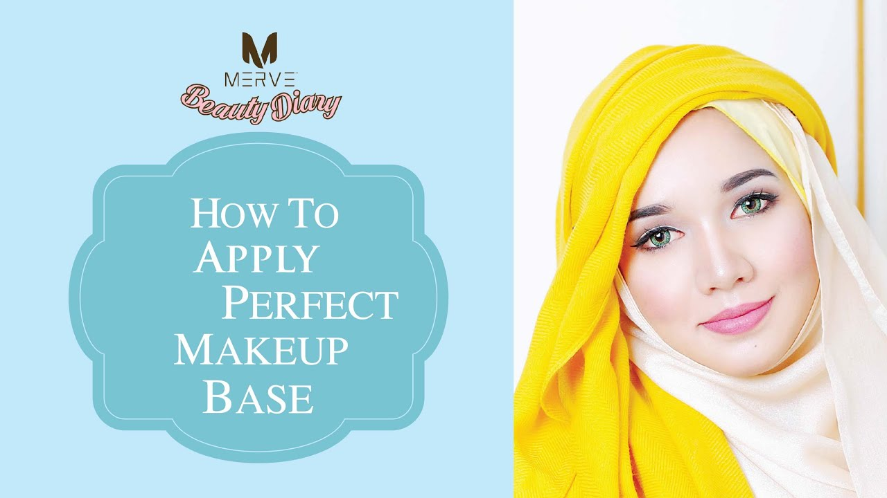 Merve's Beauty Diary How To Apply The Perfect Makeup Base