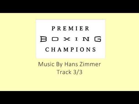 Premier Boxing Champions Soundtrack Track 1-3 by Hans Zimmer (Bad Quality, Read Description!)