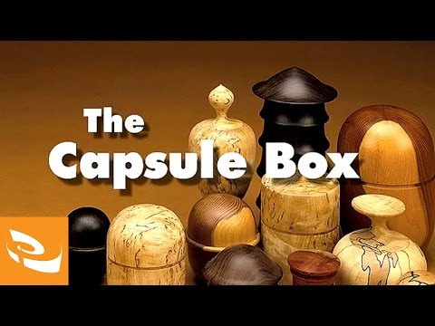 The Capsule Box by Ray Key | Woodturning How-to