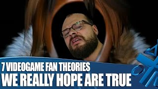 7 Insane Videogame Fan Theories We Really Hope Are True