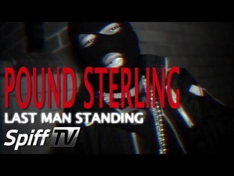 Spifftv - Pound Sterling - Last Man Standing [Music Video] @Poundsterling1 @Spifftv