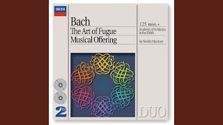 J.S. Bach: Musical Offering, BWV 1079 - Edition and instrumentation: Sir Neville Marriner -...