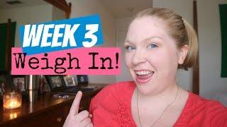 Week 3 Weight Watchers Weigh In!