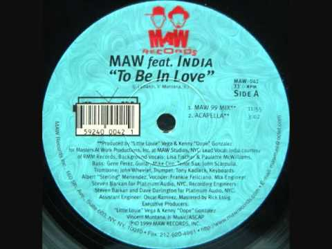 MAW Feat India - To be in love ( MAW 99 Mix )