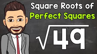 Square Roots of Perḟect Squares   Math with Mr. J