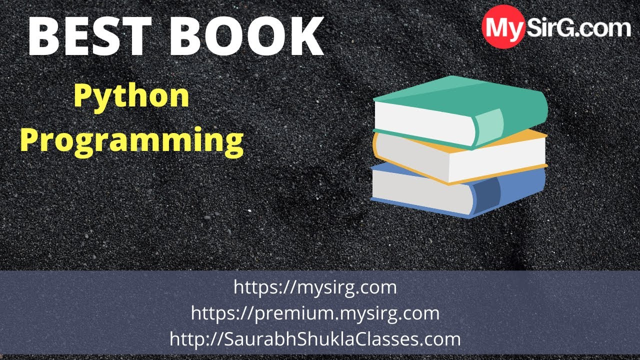 Which is the Best Book for Python? | MySirG.com - YouTube