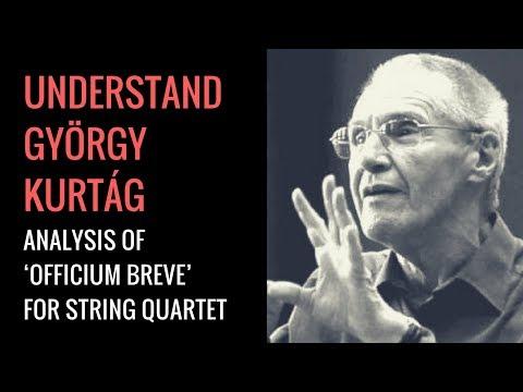 György Kurtág's Officium Breve: Analysis