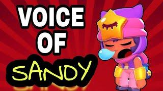 BRAWLSTARS ALL VOICES OF SANDY NEW UPDATE