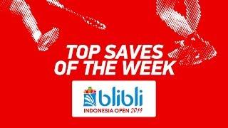 Top Saves of the Week | BLIBLI Indonesia Open 2019 | BWF 2019