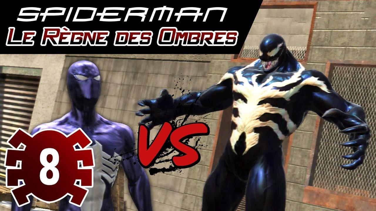 Spider man le r gne des ombres episode 8 venom let - Jeux de spiderman 7 ...